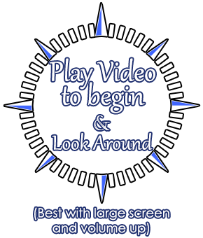 Look Around and Play Video to begin (Best with large screen and volume up)